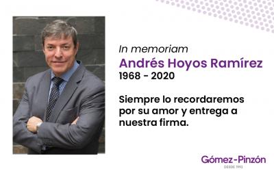 Comunicado: Fallece Andrés Hoyos, socio de Gómez-Pinzón