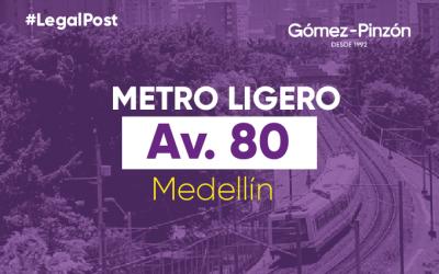 Proyecto Metro de la 80 Medellin- Principales aspectos.